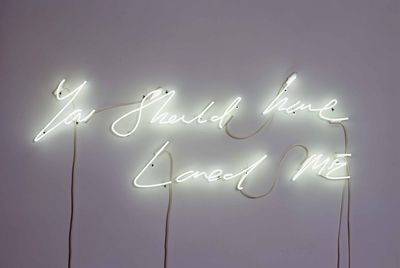 Tracey-Emin-You-Should-Have-Loved-Me-2008.-Warm-white-neon